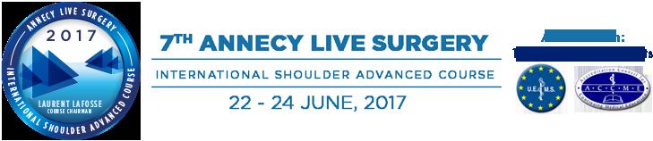 Annecy Live Surgery / Next congress June 22-24, 2017, : International Shoulder Advanced Course