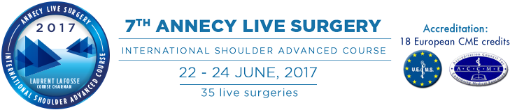 Annecy Live Surgery / Next congress June 4-8, 2019: International Shoulder Advanced Course
